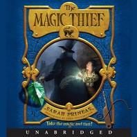 The Magic Thief Lib/E