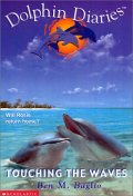 Dolphin Diaries #2 : Touching the Waves