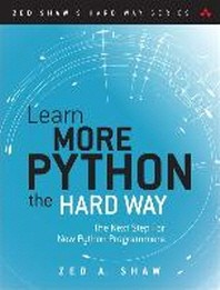 [해외]Learn More Python 3 the Hard Way (Paperback)