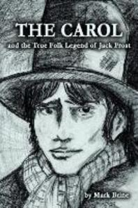 The Carol and the True Folk Legend of Jack Frost