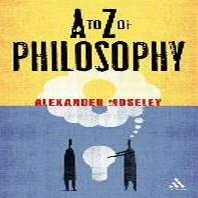A to Z of Philosophy #