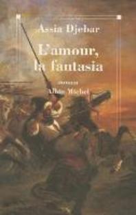 [해외]Amour, La Fantasia (L') (Paperback)