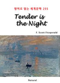 Tender is the Night (영어로 읽는 세계문학 255)