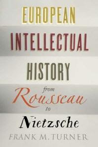 [해외]European Intellectual History from Rousseau to Nietzsche