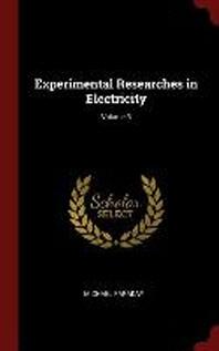[해외]Experimental Researches in Electricity; Volume 3 (Hardcover)