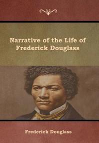[해외]Narrative of the Life of Frederick Douglass (Hardcover)