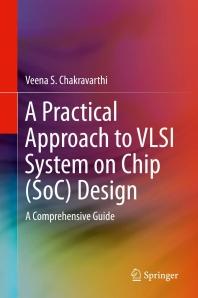[해외]A Practical Approach to VLSI System on Chip (Soc) Design