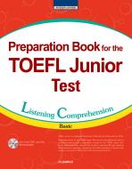 PREPARATION BOOK FOR THE TOEFL JUNIOR TEST: LC(BASIC)(CD1장포함)
