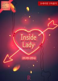 인사이드 레이디 (Inside Lady)