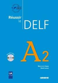 Reussir le Delf A2 livre + CD