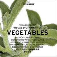 Agile Rabbit Visual Dictionary of Vegetables [With CDROM]