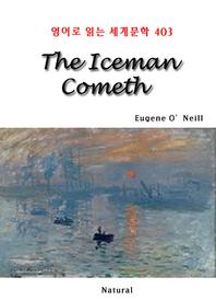 The Iceman Cometh (영어로 읽는 세계문학 403)