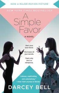 [보유]A Simple Favor [Movie Tie-In]