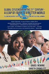 Global Citizenship in the 21st Century - A Leap of Faith to a better World