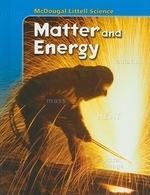Mcdougal Littell Science Matter and Energy