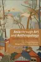 Asia Through Art and Anthropology