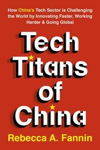 [해외]Tech Titans of China (Paperback)