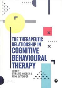 [해외]The Therapeutic Relationship in Cognitive Behavioural Therapy (Hardcover)