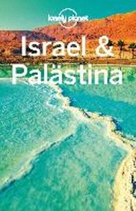 Lonely Planet Reisefuehrer Israel, Palaestina