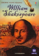 WILLIAM SHAKESPEARE(CD1장포함)(Usborne Young Reading Book & CD 시리즈 Famous Lives 3-14)