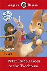 Peter Rabbit: Goes to the Treehouse(Level 2)