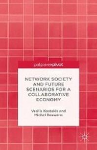 [해외]Network Society and Future Scenarios for a Collaborative Economy (Paperback)