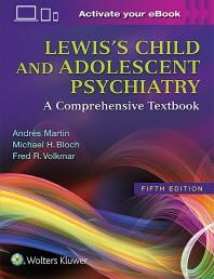 [해외]Lewis's Child and Adolescent Psychiatry