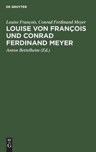 Louise Von Francois Und Conrad Ferdinand Meyer