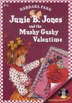 JUNIE B. JONES AND THE MUSHY GUSHY VALENTIME(Junie B. Jones 14)(챕터북)