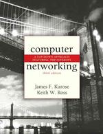 Computer Networking, 3/e : A Top-Down Approach Featuring the Internet