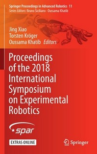Proceedings of the 2018 International Symposium on Experimental Robotics