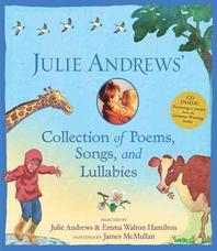 그림책 JULIE ANDREWS' Collection of Poems, Songs, and Lullabies