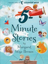 [해외]Margaret Wise Brown 5-Minute Stories