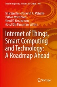 Internet of Things, Smart Computing and Technology