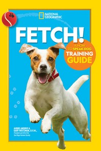 [해외]Fetch! a How to Speak Dog Training Guide (Hardcover)