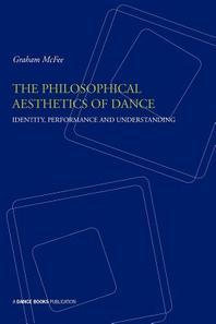[해외]The Philosophical Aesthetics of Dance