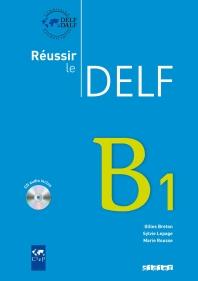Reussir le delf B1 (1CD audio)