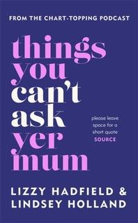 [해외]Things You Can't Ask Yer Mum