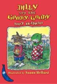 DILLY AND THE GOODY GOODY(Banana Storybooks Blue)
