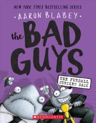 [해외]The Bad Guys in the Furball Strikes Back (the Bad Guys #3), 3 (Paperback)