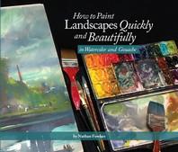 [해외]How to Paint Landscapes Quickly and Beautifully in Watercolor and Gouache