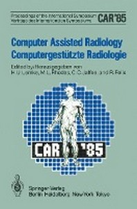 Computer Assisted Radiology / Computergestutzte Radiologie