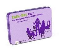 Talk-Box Vol. 5 - Fuer Frauentreffs & Maedelsrunden