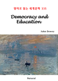 Democracy and Education (영어로 읽는 세계문학 335)