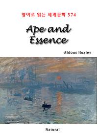 Ape and Essence (영어로 읽는 세계문학 574)