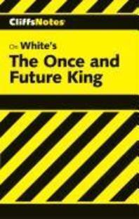 White's The Once and Future King(Cliffs Notes)
