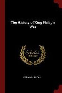 [해외]The History of King Philip's War (Paperback)