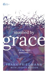 Stunned by Grace