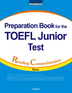 PREPARATION BOOK FOR THE TOEFL JUNIOR TEST: RC(BASIC)