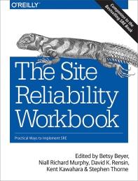 The Site Reliability Workbook